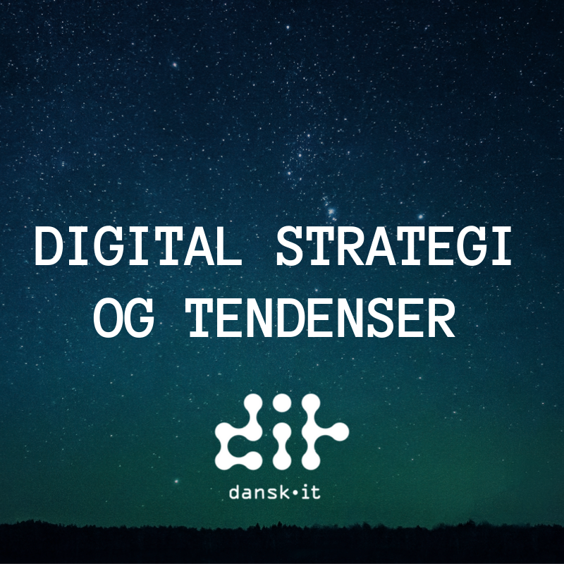 Digital strategi og digitale tendenser for ledere