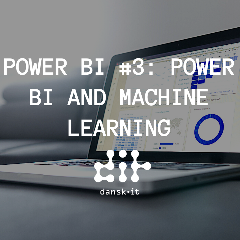 Power BI #3: Power BI and Machine Learning [Webinar]