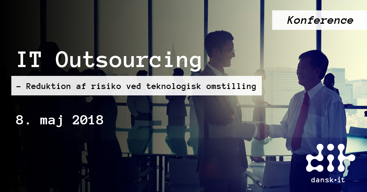 IT Outsourcing 2018 - Reduktion af risiko ved teknologisk omstilling